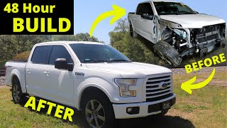 48 HOUR Challenge Build Wrecked 2017 Ford F150 Salvage
