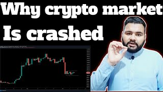 Why crypto market crashed? || Reason behind cryptocurrencies market down fall😯||