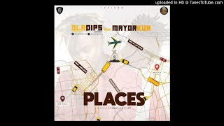 Oladips Ft Mayorkun – Places