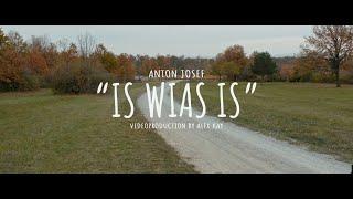 Anton Josef - Is wias is