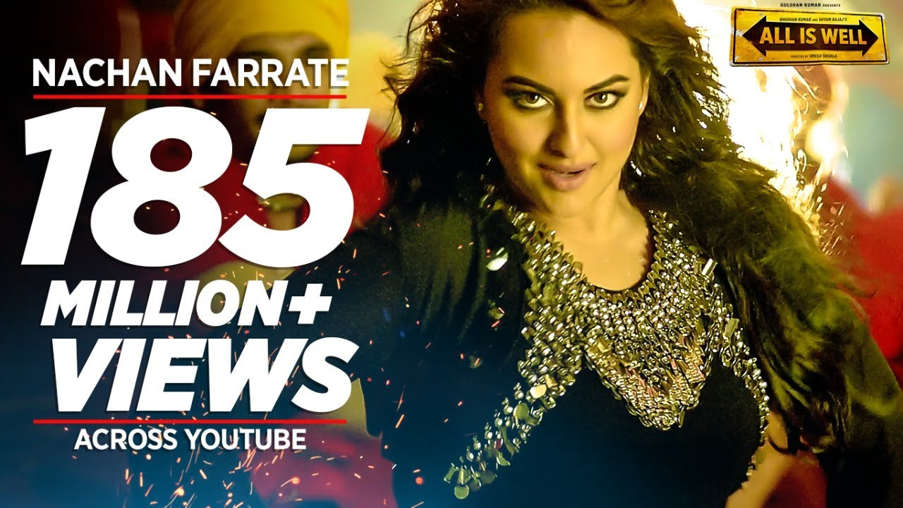 Nachan Farrate VIDEO Song ft. Sonakshi Sinha | All Is Well | Meet Bros | Kanika Kapoor  downoad full Hd Video