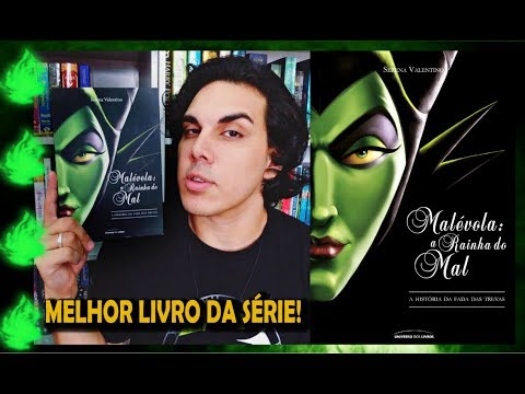 Resenha MALÉVOLA: A RAINHA DO MAL   Série Vilões   Livro 4