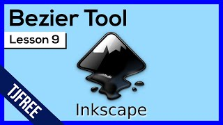 Inkscape Lesson 9 - Bezier Tool and Nodes