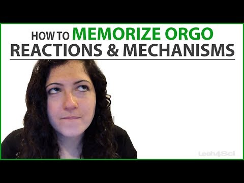 How to Memorize Organic Chemistry Mechanisms Through Active Writing