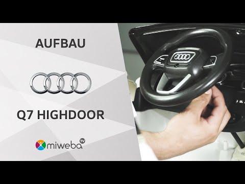 Aufbauvideo - Kinder Elektroauto Audi Q7 Highdoor - Deutsch