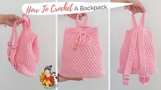 How To Crochet A Chic Backpack / Beginner Friendly