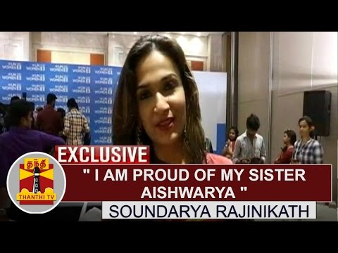Exclusive-I-am-Proud-of-my-sister-Aishwarya--Soundarya-Rajinikanth-at-UN-Women-Function