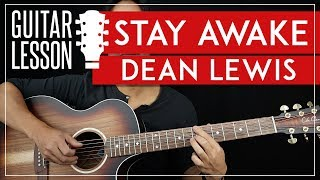 Stay Awake Guitar Tutorial   Dean Lewis Guitar Lesson 🎸 |Fingerpicking + TAB|