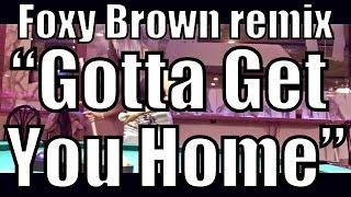 Dutchess QONY - Get You Home (Foxy Brown remix)