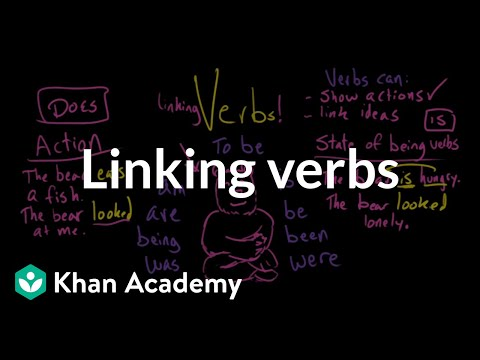 What Are Linking Verbs Video Khan Academy