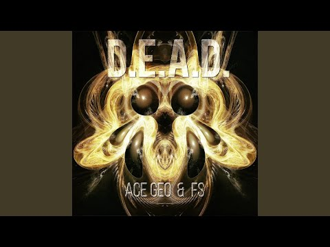 Dead (Song) by Ace Geo