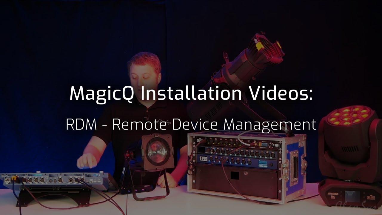 RDM - Remote Device Management