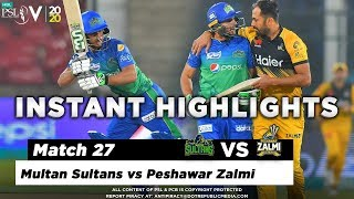 Multan Sultans vs Peshawar Zalmi | Full Match Instant Highlights | Match 27 | 13 March | HBL PSL 2020  Subscribe to Official HBL Pakistan Super League Channel and stay updated with the latest happenings. http://bit.ly/PakistanSuperLeagueOfficial  #HBLPSLV #TayyarHain  Cricket fans from around the world are excited about the Fifth edition of the HBL Pakistan Super League. Competition is heating up among fans as their favorite HBL Pakistan Super League teams take on each other in the lucrative cricket extravaganza which includes leading Pakistan national cricketers, established international players, and emerging players in each of the team's Playing XI.