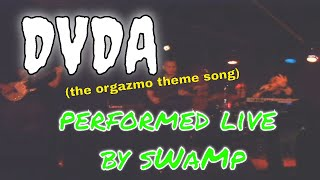 DVDA - Now You're a Man - (Cover) - sWaMp - Orgazmo Theme Song