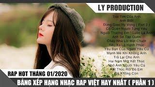 Rap Hot Việt Tháng 01/2020 - Bảng Xếp Hạng Nhạc Rap Việt Hay Nhất Tháng 01/2020