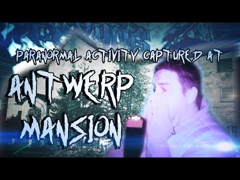 Paranormal Activity Caught At Haunted Antwerp Mansion