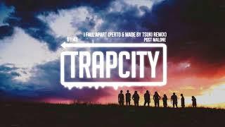 Post Malone   I Fall Apart (Perto & Made By Tsuki Remix)