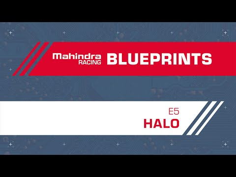 Mahindra Blueprints | Episode 5 | HALO | Electric Car Collision Protection | Mahindra Racing