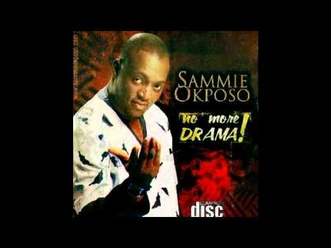 Sammie Okposo - Na Only You Ft. Kefee, Samsong, Soji Israel, Ige, Essence