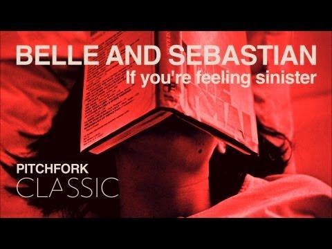 If You're Feeling Sinister (Song) by Belle & Sebastian