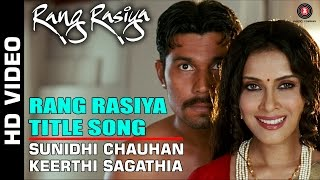 Rang Rasiya - Official Title Song