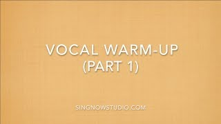 Vocal Warm-Up (Part 1)