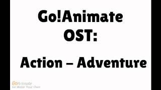 GoAnimate Soundtrack - Action - Adventure