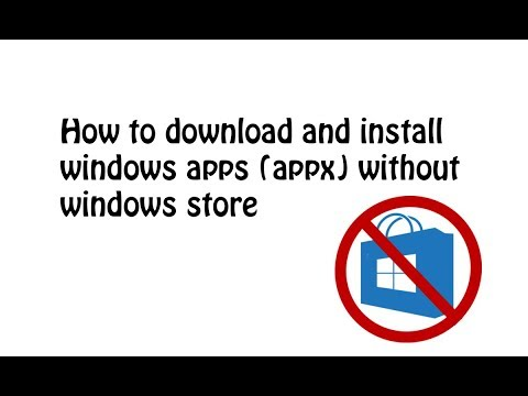 How to download and install windows apps and games (appx) without windows store using powershell