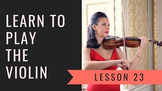 LEARN THE VIOLIN ONLINE - Lesson 23 - Advanced 3rd Position Exercises