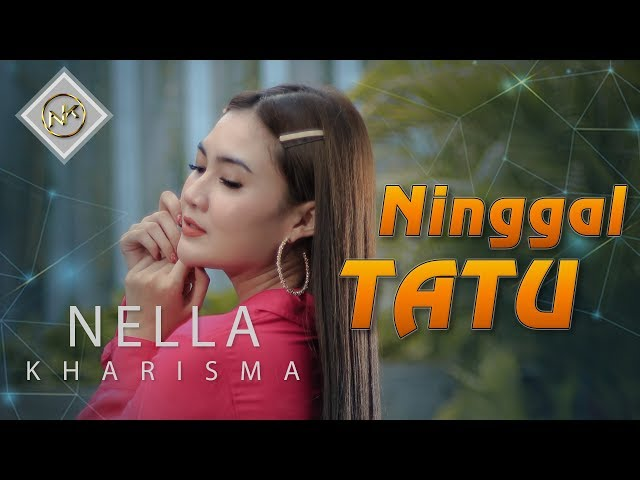Nella Kharisma - Ninggal Tatu [OFFICIAL]