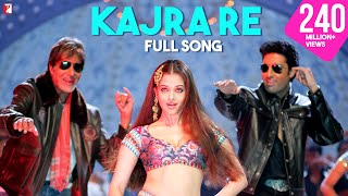 Kajra Re - Full Song | Bunty Aur Babli