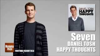 Seven - Daniel Tosh (Happy Thoughts)