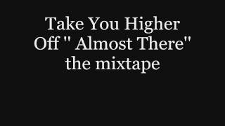 Dakk'One - 3.Take You Higher ( Almost There )