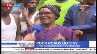 Nyeri residents decry poor roads claiming leaders have neglected them