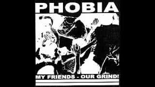 PHOBIA - My Friends - Our Grind EP