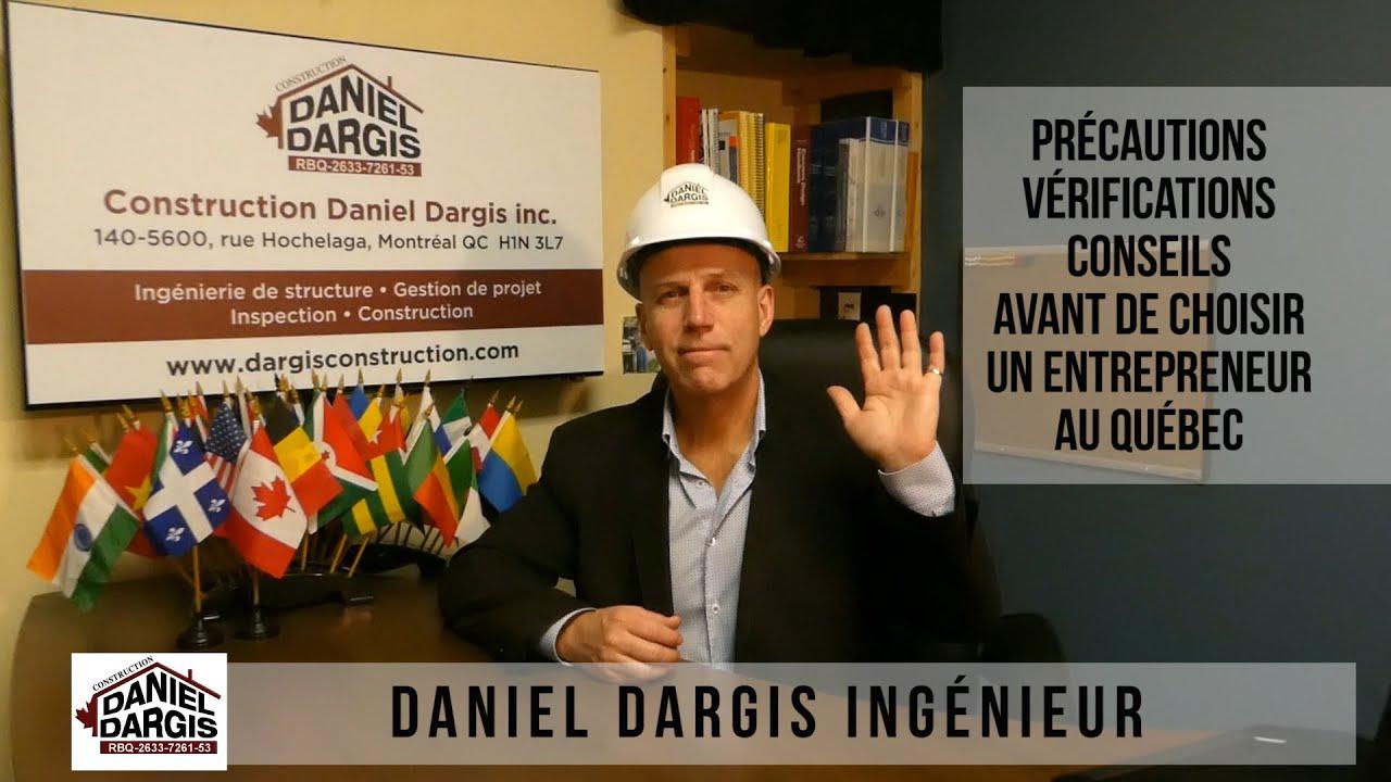Précaution Vérification Conseil avant de choisir un entrepreneur au Québec – Daniel Dargis ingénieur