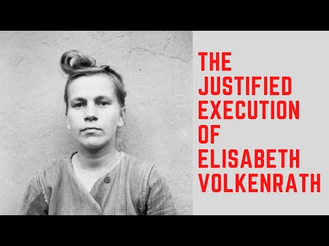 The JUSTIFIED Execution Of Elisabeth Volkenrath - The Witch of Auschwitz