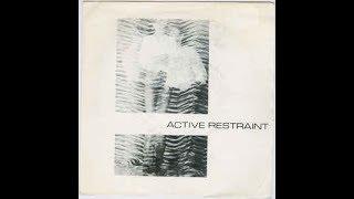 Active Restraint - Terror In My Home [1982]