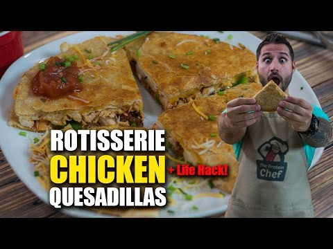 Video QUICK MEAL Rotisserie CHICKEN Quesadillas Recipe