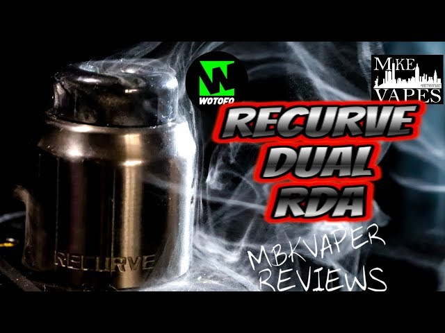 recurve dual rda by wotofo and mike vapes