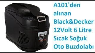 A101'den alınan Black&Decker 12Volt 6 Litre Sıcak Soğuk Oto Buzdolabı incelemesi