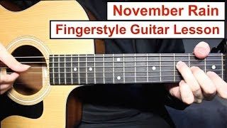 Guns N' Roses   November Rain | Fingerstyle Guitar Lesson (Tutorial) How To Play Fingerstyle
