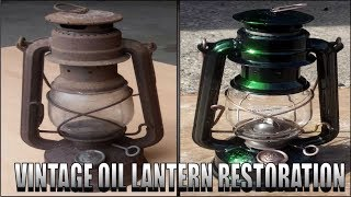 Crazy Rusty Oil Lamp Restoration..With a twist! Green Lantern