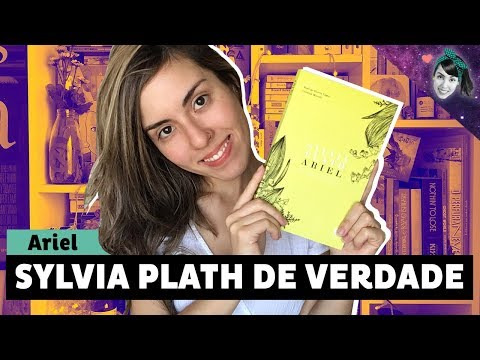 ARIEL EDIÇÃO RESTAURADA: SYLVIA PLATH DE VERDADE || Livro Lab