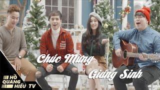 Chúc Mừng Giáng Sinh - Hồ Quang Hiếu ft. Nguyễn Đình Vũ , Hồ Nhã Phương
