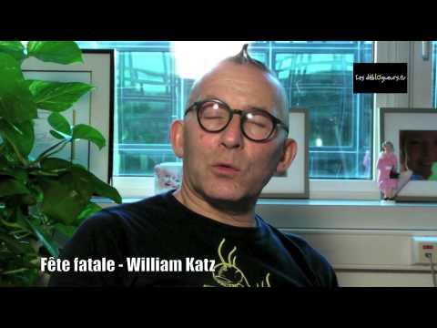 Vidéo de William Katz