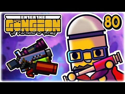Garbage Gun Gang | Part 80 | Let's Play: Enter the Gungeon: Farewell to Arms | PC HD