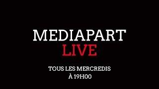 Mediapart Live: les «gilets jaunes», le prix Goncourt et #NousToutes