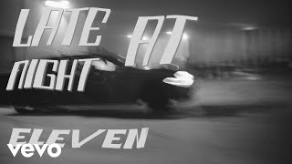 Khalid - Eleven (Lyric Video)