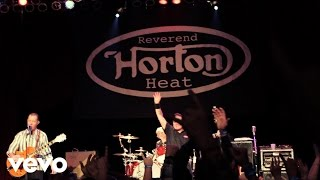 Reverend Horton Heat   Scenery Going By